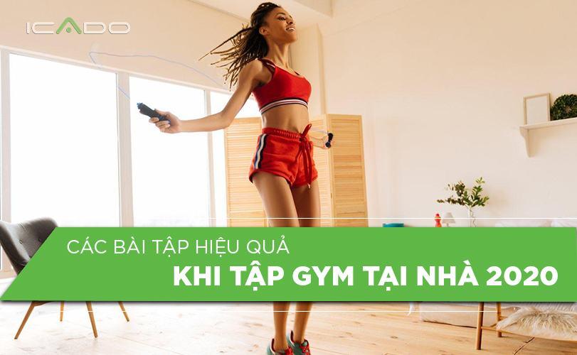 Các bài tập gym hiệu quả tại nhà 2020