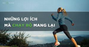 Lợi ích của chạy bộ đối với cơ thể và tinh thần