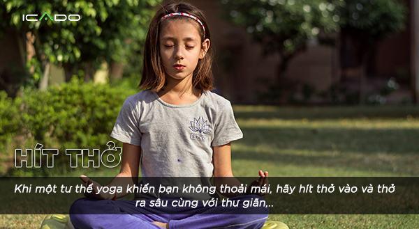 Hít thở là điều vô cùng quan trọng trong mỗi bài tập yoga.