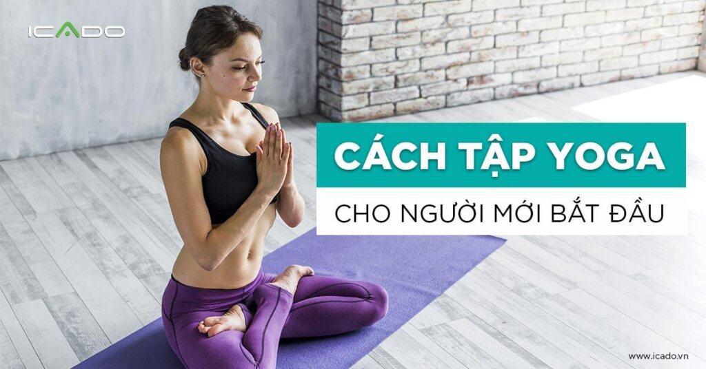 Tập yoga cho người mới bắt đầu