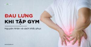 Đau lưng là một trong những chứng bệnh phổ biến nhất khi tập gym.