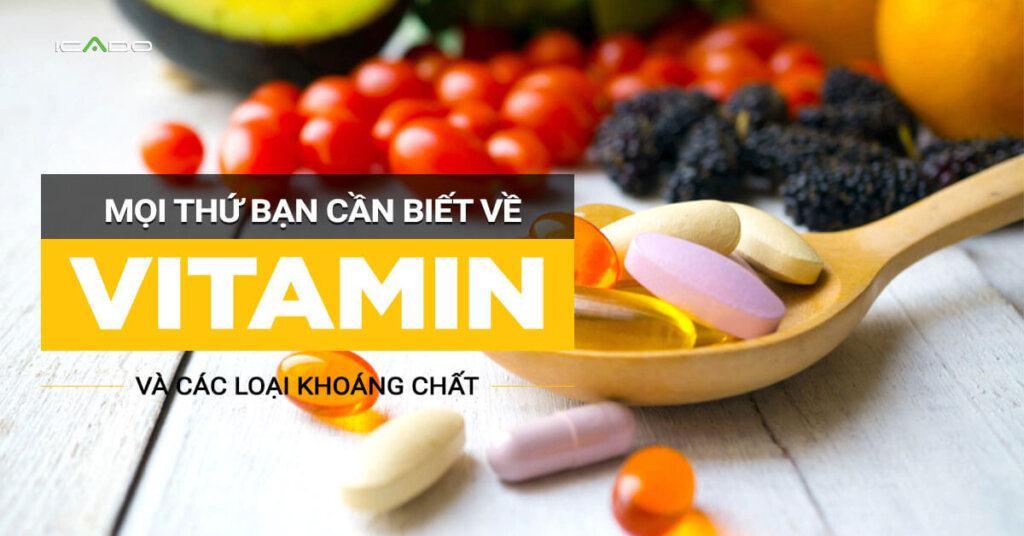Vitamin và khoáng chất là những phần thiết yếu của thực phẩm.