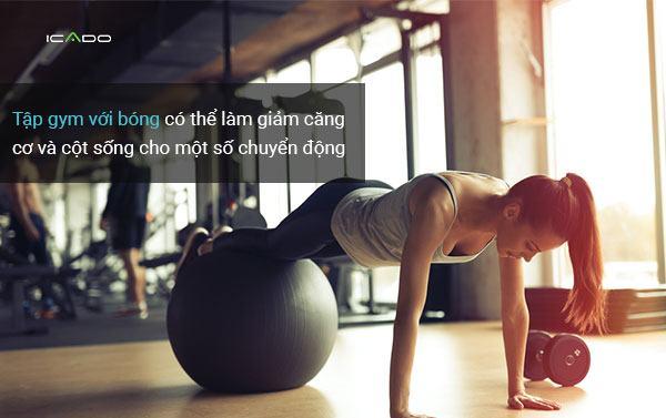 Tập gym với bóng cũng rất tốt để lấy lại vóc dáng sau một chấn thương